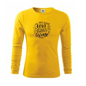 All you need is love and bottle of wine - Triko s dlouhým rukávem FIT-T long sleeve