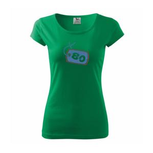 80 na krku - Pure dámské triko
