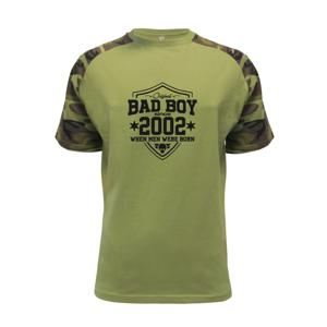 Bad boy since 2002 - Raglan Military