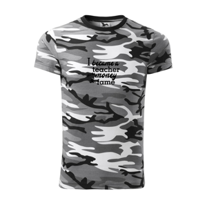 Became a teacher - Army CAMOUFLAGE