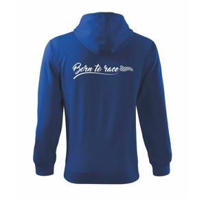 Born to race - Mikina s kapucí na zip trendy zipper