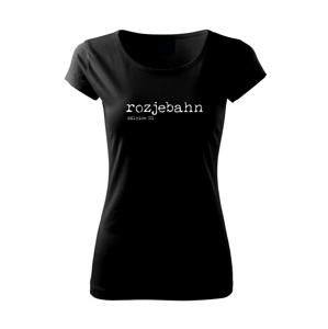 Čeština 2.0 - rozjebahn - Pure dámské triko