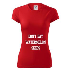 Don't eat watermelon seeds - Dámské Fantasy sportovní (dresovina)