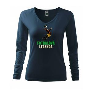 Fotbalová legenda - Triko dámské Elegance