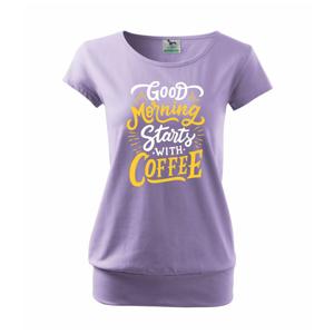 Good Morning Starts with Coffee - Volné triko city