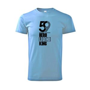 Hero, Legend, King x Queen 1959 - Heavy new - triko pánské