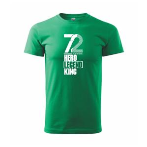 Hero, Legend, King x Queen 1972 - Heavy new - triko pánské