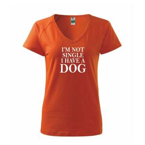 I have a dog - Tričko dámské Dream