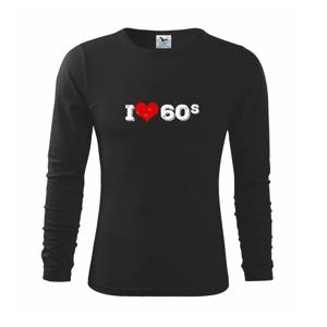 I love 60s - Triko dětské Long Sleeve