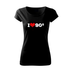 I love 90s - Pure dámské triko