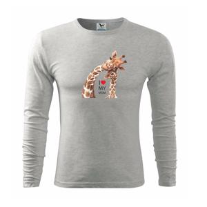 I Love My Mom - žirafa - Triko s dlouhým rukávem FIT-T long sleeve