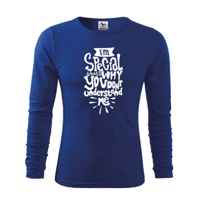 Im special thats why you dont understand me - Triko dětské Long Sleeve