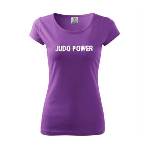 Judo power - Pure dámské triko