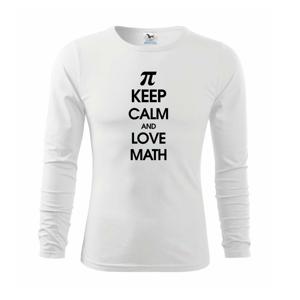 Keep calm and love math - Triko dětské Long Sleeve