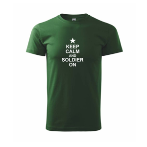 Keep calm and soldier on - Triko Basic Extra velké