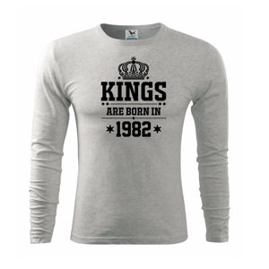 Kings are born in 1982 - Triko s dlouhým rukávem FIT-T long sleeve