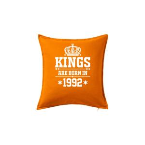 Kings are born in 1992 - Polštář 50x50