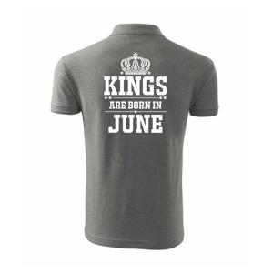 Kings are born in June - Polokošile pánská Pique Polo 203