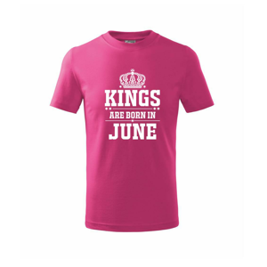 Kings are born in June - Triko dětské basic