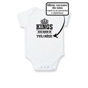 Kings are born in  (vlastní nápis měsíc narození) - Body kojenecké