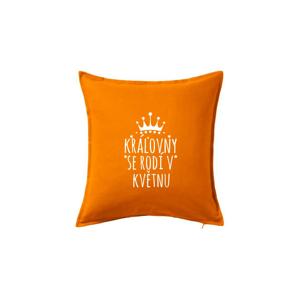 Královny se rodí v květnu - Polštář 50x50