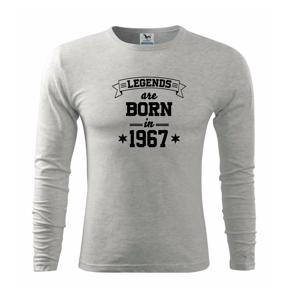 Legends are born in 1967 - Triko s dlouhým rukávem FIT-T long sleeve