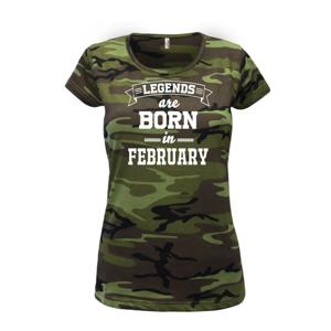 Legends are born in February - Dámské maskáčové triko