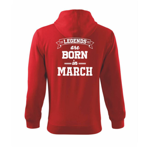 Legends are born in March - Mikina s kapucí na zip trendy zipper
