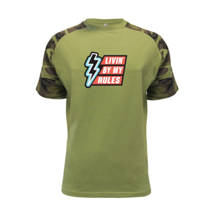 Livin by my rules - Raglan Military