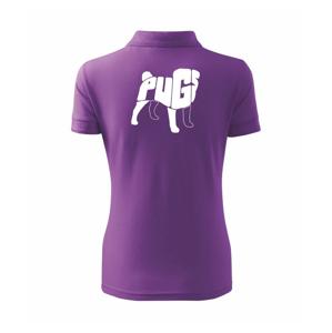 Mops - nazev v těle - Polokošile dámská Pique Polo