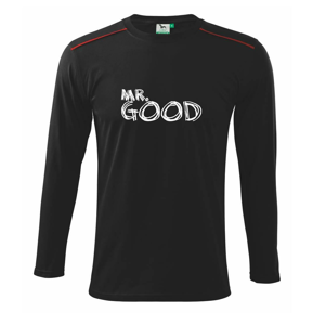 Mr. Good / Mrs. Life - Triko s dlouhým rukávem Long Sleeve