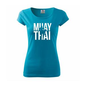 Nápis Muay Thai - Pure dámské triko
