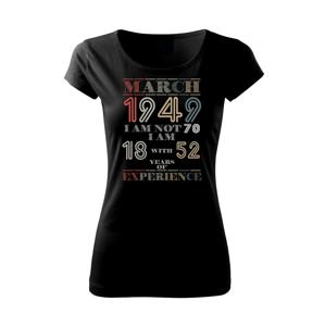 Narozeniny experience 1949 march - Pure dámské triko