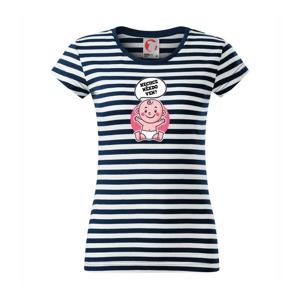 Nechce někdo ven - Triko pro porodní asistentku - Sailor dámské triko