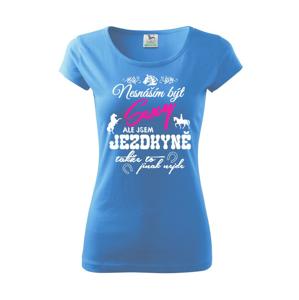 Nesnáším být sexy - jezdkyně - Pure dámské triko