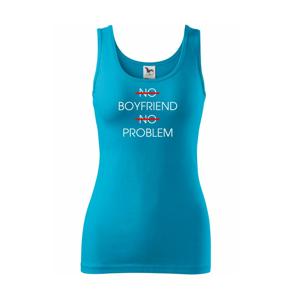 No boyfriend no problem - Tílko triumph