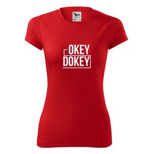 Okey Dokey - Dámské Fantasy sportovní (dresovina)