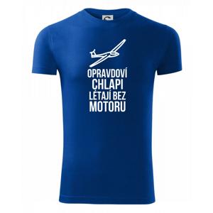 Opravdovi chlapi létají bez motoru - Viper FIT pánské triko