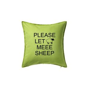 Please let meee sheep - Polštář 50x50