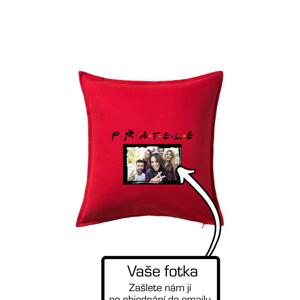 Přátelé Vlastní fotka - Polštář 50x50