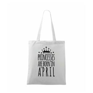 Princesses are born in April - Taška malá