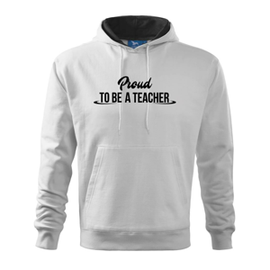 Proud to be a teacher - Mikina s kapucí hooded sweater