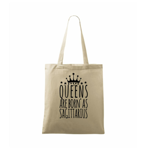 Queens are born as Sagittarius - Střelec - Taška malá