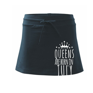 Queens are born in July - Sportovní sukně - two in one