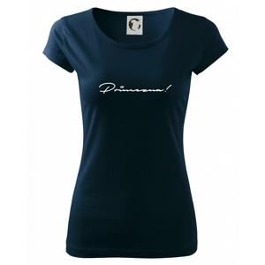 Řekni to - Princezna - Pure dámské triko