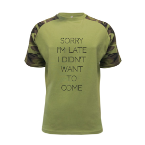Sorry I am late i didn't want to come - Raglan Military