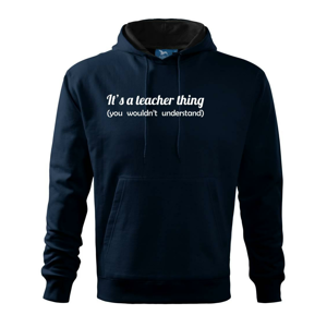 Teacher thing - Mikina s kapucí hooded sweater