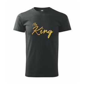 The King - His Queen - psací - Heavy new - triko pánské