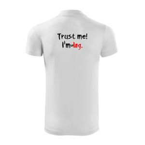 Trust me I´m an Ing. / Věř mi jsem Ing. - Polokošile Victory sportovní (dresovina)