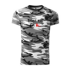 Trust me I´m  Bc. / Věř mi jsem Bc. - Army CAMOUFLAGE